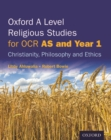 Image for Oxford A level religious studies for OCRAS and Year 1,: Christianity, philosophy and ethics