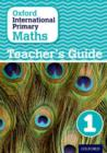 Image for Oxford international primary mathsStage 1: Teacher's guide 1