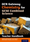 Image for OCR gateway GCSE chemistry for combined science: Teacher handbook