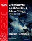 Image for AQA chemistry for combined science - trilogy: Teacher handbook
