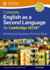 Image for Complete English as a second language for Cambridge IGCSE writing and grammarPractice book