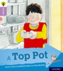 Image for Oxford Reading Tree Explore with Biff, Chip and Kipper: Oxford Level 1+: A Top Pot