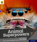 Image for Oxford Reading Tree Explore with Biff, Chip and Kipper: Oxford Level 8: Animal Superpowers