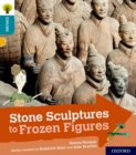 Image for Oxford Reading Tree Explore with Biff, Chip and Kipper: Oxford Level 9: Stone Sculptures to Frozen Figures