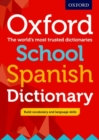 Image for Oxford school Spanish dictionary  : the world's most trusted dictionaries