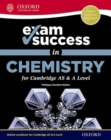 Image for Exam success in chemistry for Cambridge AS & A level