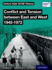 Image for Conflict and tension between east and west, 1945-1972: Student book