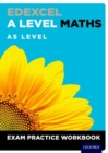 Image for Edexcel A Level Maths: AS Level Exam Practice Workbook : With all you need to know for your 2021 assessments