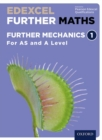 Image for Edexcel A level further mathsFurther mechanics 1,: Student book