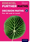 Image for Edexcel Further Maths  : Decision Maths 2AS and A Level,: Student book