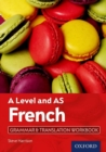 Image for A level and AS French: Grammar & translation workbook