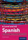 Image for A level and AS Spanish: Grammar & translation workbook