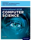 Image for International GCSE computer science for Oxford International AQA examinations