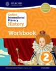 Image for Oxford international primary history: Workbook 2