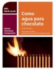 Image for Como agua para chocolate: study  : study guide for AS/ A level Spanish set text