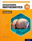 Image for Discovering Mathematics: Workbook 1B