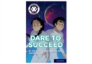 Image for Dare to succeed