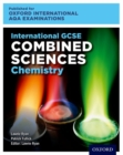 Image for International GCSE combined sciences chemistry for Oxford International AQA examinations