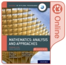 Image for Oxford IB Diploma Programme: IB Mathematics: analysis and approaches Standard Level Online Course Book