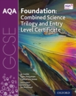 Image for AQA GCSE foundation combined science trilogy and entry level certificate: Student book