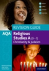 Image for AQA GCSE religious studies A (9-1): Christianity and Judaism revision guide