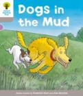 Image for Oxford Reading Tree: Level 1 More a Decode and Develop Dogs in Mud