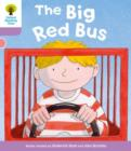 Image for Oxford Reading Tree: Level 1+ More a Decode and Develop The Big Red Bus