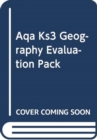 Image for KS3 GEOGRAPHY AQA EVAL PACK