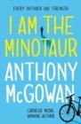 Image for I am the minotaur