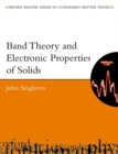 Image for Band theory and electronic properties of solids