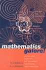 Image for Mathematics galore!  : masterclasses, workshops and team projects in mathematics and its applications
