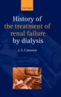 Image for History of the treatment of renal failure by dialysis