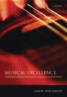 Image for Musical excellence  : strategies and techniques to enhance performance