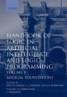 Image for Handbook of Logic in Artificial Intelligence and Logic Programming: Volume 1: Logic Foundations