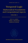 Image for Temporal logicVol. 2: Mathematical foundations and computational aspects