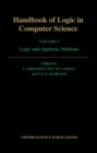 Image for Handbook of logic in computer scienceVol. 5: Algebraic and logical structures