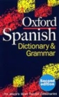 Image for The Oxford Spanish dictionary and grammar