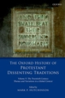 Image for The Oxford history of Protestant dissenting traditionsVolume V,: The twentieth century : themes and variations in a global context