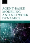 Image for Agent based modeling and network dynamics