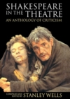 Image for Shakespeare in the theatre  : an anthology of criticism