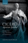 Image for Cicero, agrarian speeches  : introduction, text, translation, and commentary