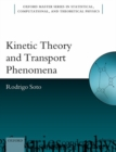 Image for Kinetic theory and transport phenomena