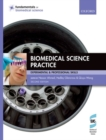 Image for Biomedical science practice  : experimental & professional skills