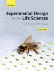Image for Experimental design for the life sciences