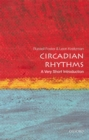 Image for Circadian rhythms  : a very short introduction