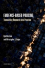 Image for Evidence-based policing  : translating research into practice