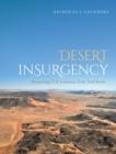Image for Desert insurgency  : archaeology, T.E. Lawrence, and the Arab revolt