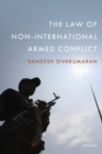 Image for The law of non-international armed conflict