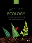 Image for Applied ecology  : monitoring, managing and conserving