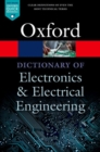 Image for A dictionary of electronics and electrical engineering